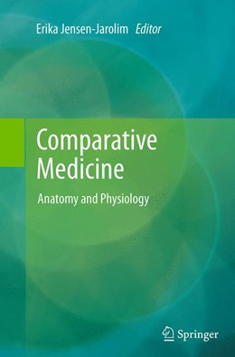 Abbildung von Jensen-Jarolim | Comparative Medicine | Softcover reprint of the original 1st ed. 2014 | 2016