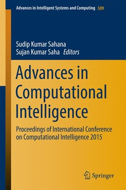 Abbildung von Sahana / Saha | Advances in Computational Intelligence | 1st ed. 2017 | 2016 | Proceedings of International C... | 509