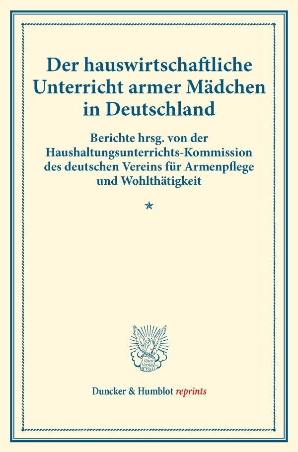 Abbildung von Der hauswirtschaftliche Unterricht armer Mädchen in Deutschland. | 2016