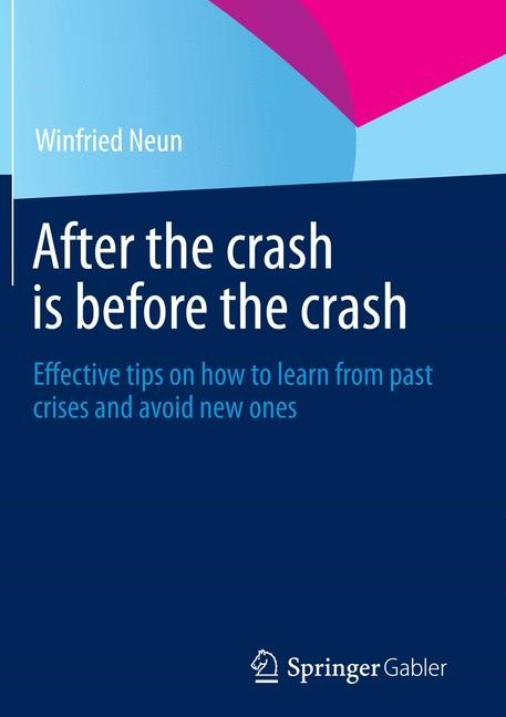 Abbildung von Neun | After the crash is before the crash | Softcover reprint of the original 1st ed. 2014 | 2016