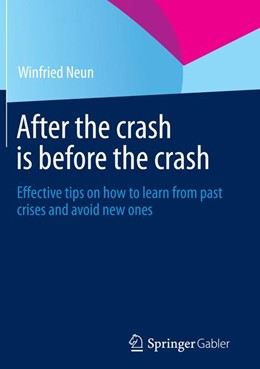 Abbildung von Neun | After the crash is before the crash | Softcover reprint of the original 1st ed. 2014 | 2016 | Effective tips on how to learn...