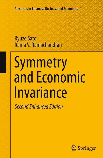Abbildung von Sato / Ramachandran | Symmetry and Economic Invariance | Softcover reprint of the original 2nd ed. 2014 | 2016