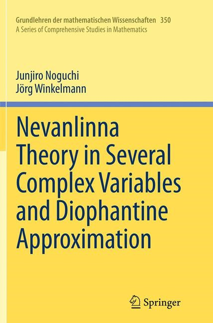 Abbildung von Noguchi / Winkelmann | Nevanlinna Theory in Several Complex Variables and Diophantine Approximation | Softcover reprint of the original 1st ed. 2014 | 2016