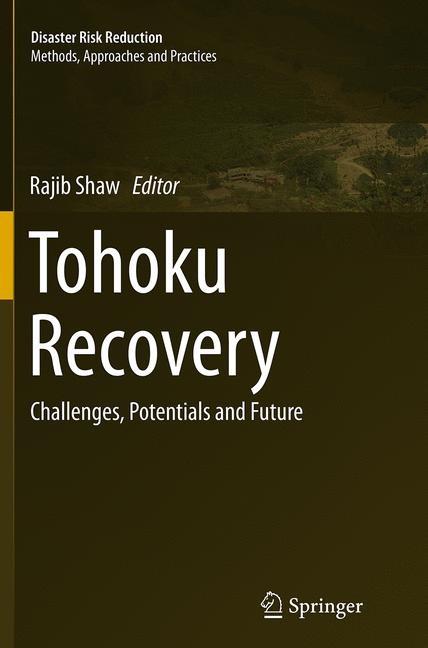 Abbildung von Shaw | Tohoku Recovery | Softcover reprint of the original 1st ed. 2015 | 2016