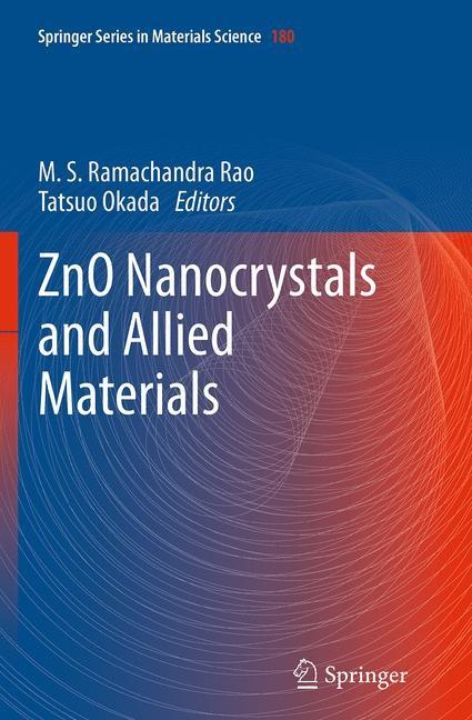 Abbildung von Rao / Okada | ZnO Nanocrystals and Allied Materials | Softcover reprint of the original 1st ed. 2014 | 2016