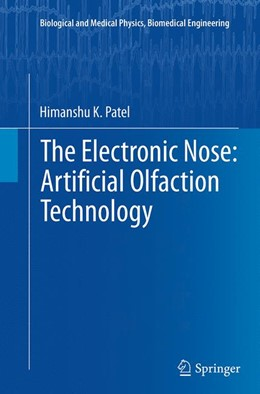 Abbildung von Patel | The Electronic Nose: Artificial Olfaction Technology | Softcover reprint of the original 1st ed. 2014 | 2016