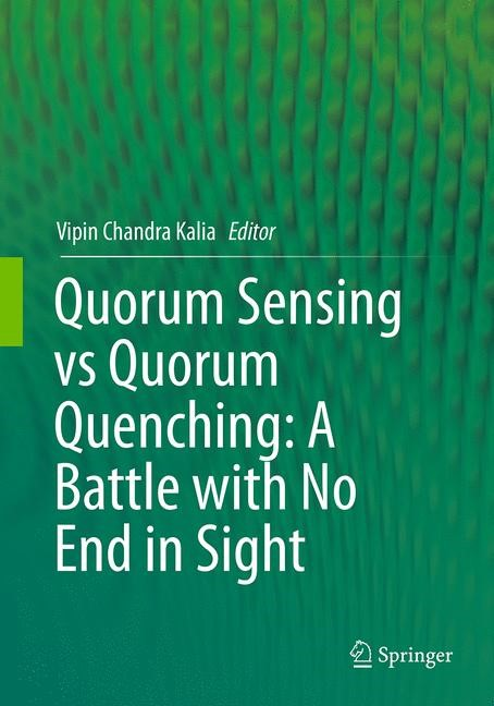 Abbildung von Kalia | Quorum Sensing vs Quorum Quenching: A Battle with No End in Sight | Softcover reprint of the original 1st ed. 2015 | 2016