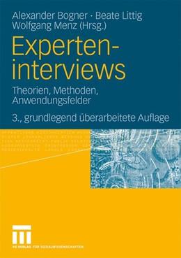 Abbildung von Bogner / Littig / Menz | Experteninterviews | 3., grundlegend überarbeitete | 2009 | Theorien, Methoden, Anwendungs...