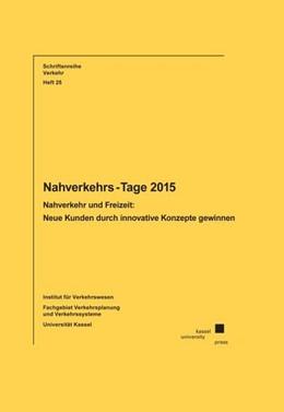Abbildung von Nachverkehrs-Tage 2015 | 2., bearbeitete Auflage | 2016 | Nahverkehr und Freizeit: Neue ...