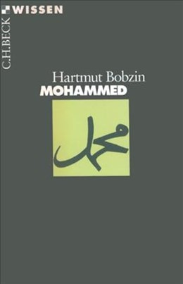 Abbildung von Bobzin, Hartmut | Mohammed | 5. Auflage | 2016 | 2144 | beck-shop.de