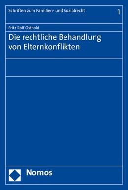 Abbildung von Osthold | Die rechtliche Behandlung von Elternkonflikten | 1. Auflage | 2016 | beck-shop.de