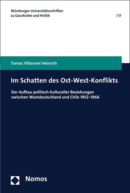 Im Schatten des Ost-West-Konflikts   Villarroel Heinrich, 2017   Buch (Cover)