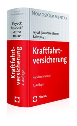 Abbildung von Feyock / Jacobsen / Lemor / Balke (Hrsg.) | Kraftfahrtversicherung | 4. Auflage | 2020