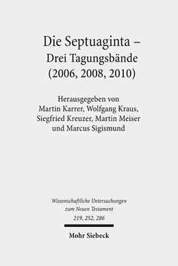 Abbildung von Karrer / Kraus / Meiser / Kreuzer / Sigismund | Die Septuaginta | 2016 | 1.-3. Internationale Fachtagun...