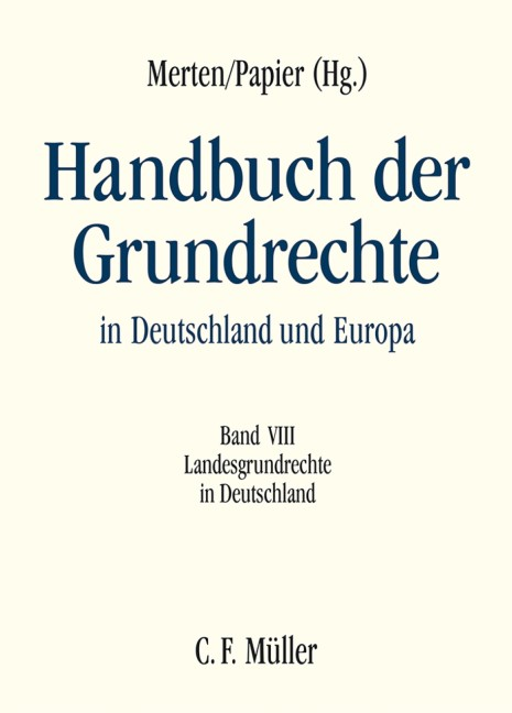 Abbildung von Merten / Papier | Handbuch der Grundrechte in Deutschland und Europa,  Band VIII: Handbuch der Grundrechte in Deutschland und Europa | 2017