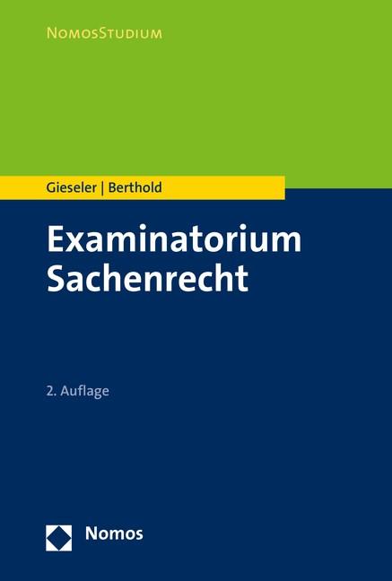 Abbildung von Gieseler / Berthold | Examinatorium Sachenrecht | 2. Auflage | 2016