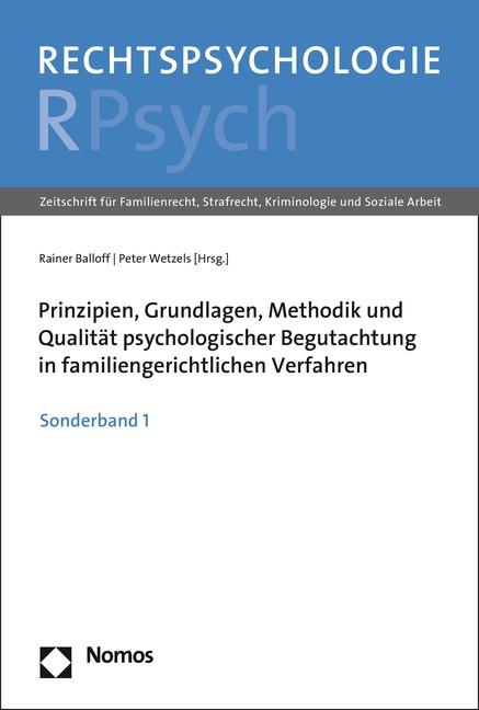 Abbildung von Balloff / Wetzels | Prinzipien, Grundlagen, Methodik und Qualität psychologischer Begutachtung in familiengerichtlichen Verfahren | 2016