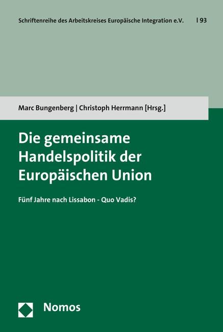 Abbildung von Bungenberg / Herrmann | Die gemeinsame Handelspolitik der Europäischen Union | 2016