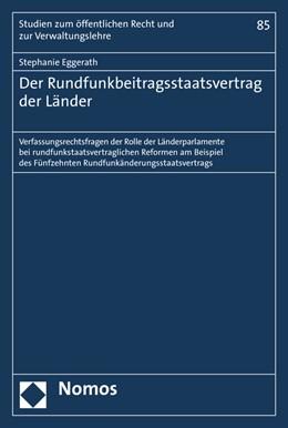 Abbildung von Eggerath | Der Rundfunkbeitragsstaatsvertrag der Länder | 1. Auflage | 2016 | beck-shop.de