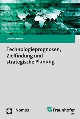 Abbildung von Wiemken | Technologieprognosen, Zielfindung und strategische Planung | 2016