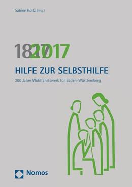 Abbildung von Holtz | Hilfe zur Selbsthilfe | 2017 | 200 Jahre Wohlfahrtswerk für B...