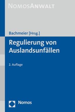 Abbildung von Bachmeier (Hrsg.) | Regulierung von Auslandsunfällen | 2. Auflage | 2017