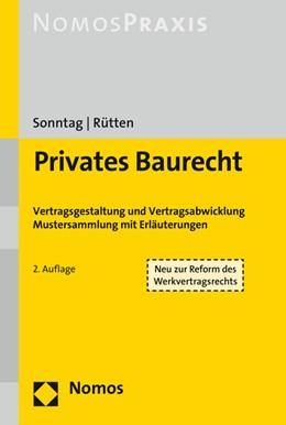 Abbildung von Sonntag / Rütten | Privates Baurecht | 2. Auflage | 2018 | beck-shop.de