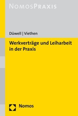 Abbildung von Düwell / Viethen   Werkverträge und Leiharbeit nach neuem Recht   2020