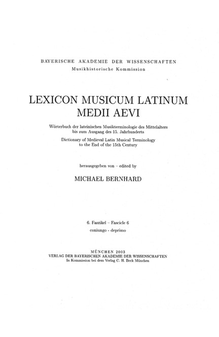 Cover: , Lexicon Musicum Latinum Medii Aevi = Wörterbuch der lateinischen Musikterminologie des Mittelalters bis zum Ausgang des 15. Jahrhunderts = Dictionary of Medieval Latin Musical Terminology to the End of the 15th Century
