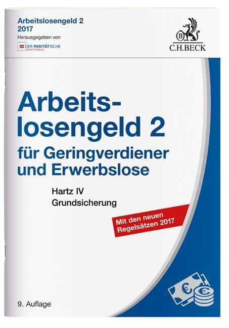 Arbeitslosengeld 2 für Geringverdiener und Erwerbslose | 9. Auflage, 2017 | Buch (Cover)