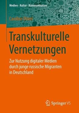 Abbildung von Düvel | Transkulturelle Vernetzungen | 1. Aufl. 2016 | 2016 | Zur Nutzung digitaler Medien d...