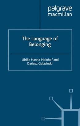 Abbildung von Meinhof / Galasinski | The Language of Belonging | 2005 | 2005