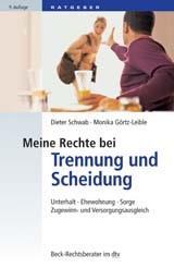 Meine Rechte bei Trennung und Scheidung | Schwab / Görtz-Leible | 9., überarbeitete und aktualisierte Auflage, 2017 | Buch (Cover)
