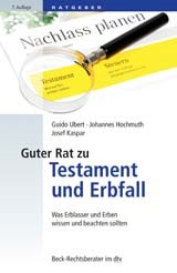 Guter Rat zu Testament und Erbfall | Ubert / Hochmuth / Kaspar | 7., überarbeitete Auflage, 2017 | Buch (Cover)