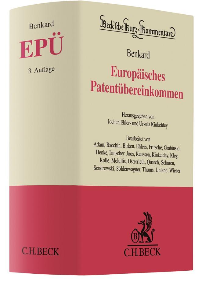 Europäisches Patentübereinkommen: EPÜ | Benkard | 3. Auflage, 2018 | Buch (Cover)