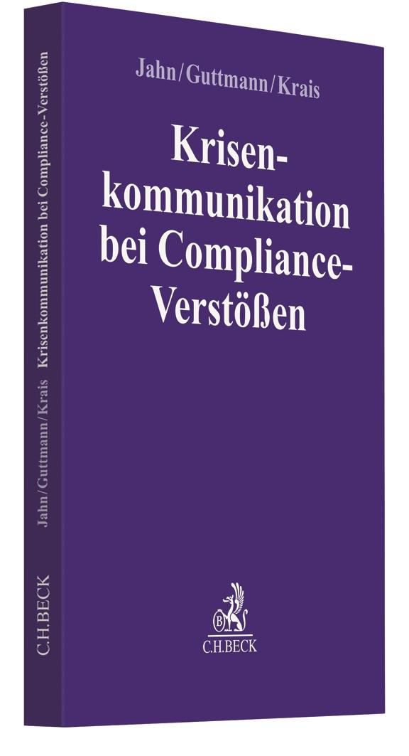 Krisenkommunikation bei Compliance-Verstößen | Jahn / Guttmann, 2019 | Buch (Cover)
