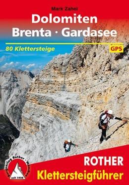 Abbildung von Zahel | Klettersteigführer Dolomiten, Brenta, Gardasee | 7. Auflage | 2016 | 80 ausgewählte Klettersteigtou...