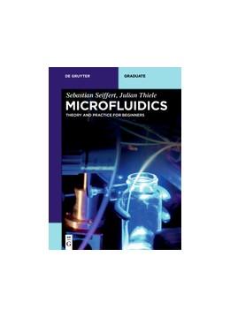 Abbildung von Seiffert / Thiele | Microfluidics | 2019 | Theory and Practice for Beginn...