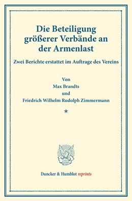 Abbildung von Brandts / Zimmermann | Die Beteiligung größerer Verbände an der Armenlast. | 2016 | Zwei Berichte erstattet im Auf...