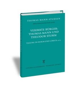 Abbildung von Detering / Ermisch   Verirrte Bürger: Thomas Mann und Theodor Storm   1. Auflage   2016   52   beck-shop.de