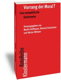 Abbildung von Hoffmann / Schmücker / Wittwer | Vorrang der Moral? | 1., 2017 | 2017 | Eine metaethische Kontroverse | 88