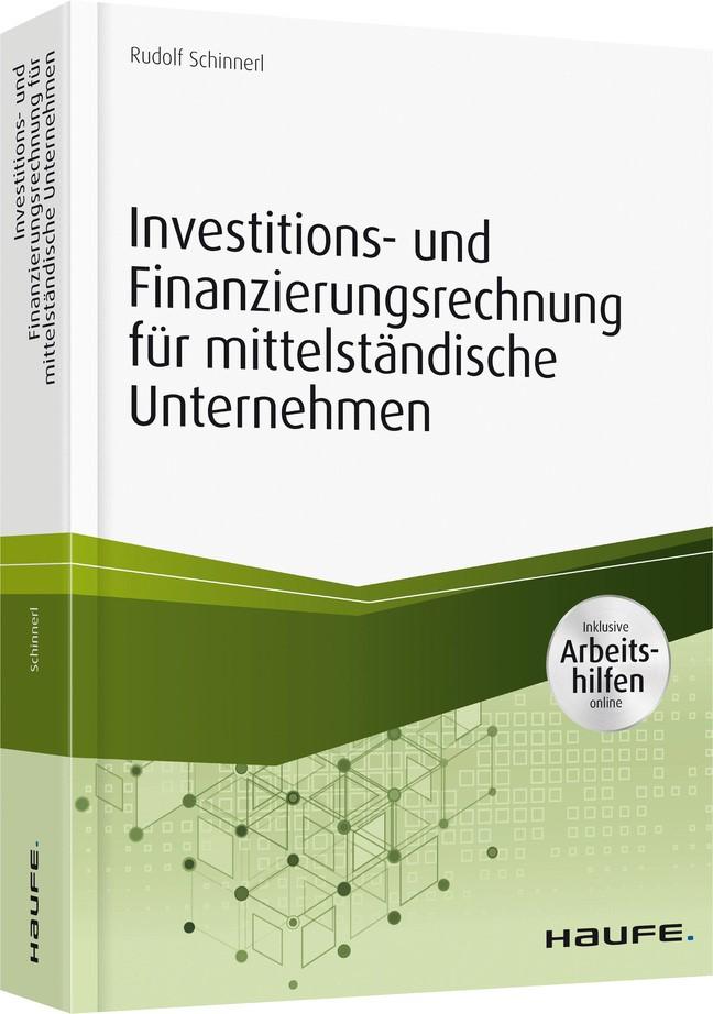 Abbildung von Schinnerl | Investitions- und Finanzierungsrechnung in mittelständischen Unternehmen | 2017