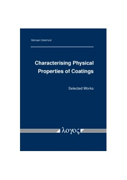 Abbildung von Osterhold | Characterising Physical Properties of Coatings | 2016