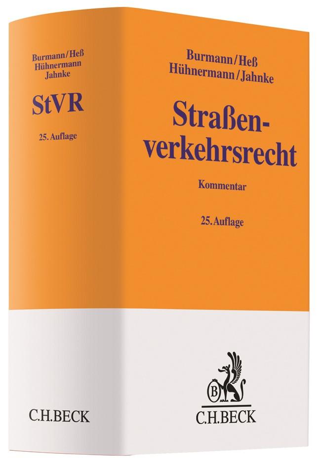 Straßenverkehrsrecht: StVR | Burmann / Heß / Hühnermann / Jahnke | 25., neu bearbeitete Auflage, 2018 | Buch (Cover)