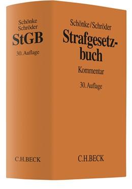Abbildung von Schönke / Schröder | Strafgesetzbuch: StGB | 30. Auflage | 2019 | beck-shop.de