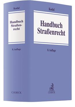 Abbildung von Kodal | Handbuch Straßenrecht | 8. Auflage | 2021 | beck-shop.de