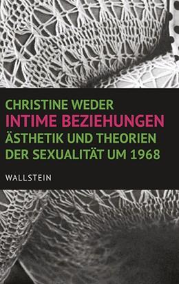 Abbildung von Weder | Intime Beziehungen | 2016 | Ästhetik und Theorien der Sexu...