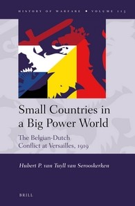 Abbildung von Tuyll | Small Countries in a Big Power World: The Belgian-Dutch Conflict at Versailles, 1919 | 2016