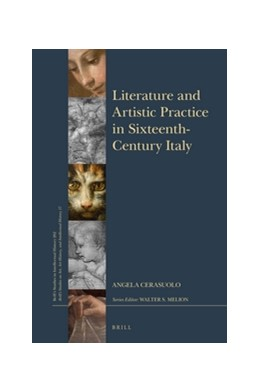 Abbildung von Cerasuolo | Literature and Artistic Practice in Sixteenth-Century Italy | 2017 | The Processes of Painting in t... | 262/17