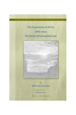 Abbildung von Linden | The Acquisition of Africa (1870-1914) | 2016 | The Nature of International La... | 20/8
